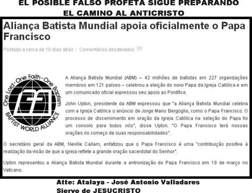 APOSTASÍA: Alianza Bautista Mundial apoya oficialmente al Papa Francisco